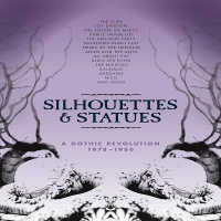 "V/A ""SILHOUETTES & STATUES: A GOTHIC REVOLUTION"" (5CD)"